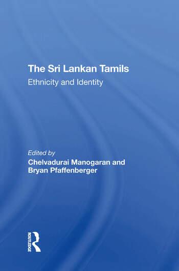 The Sri Lankan Tamils Ethnicity And Identity book cover