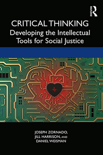 Critical Thinking Developing the Intellectual Tools for Social Justice book cover