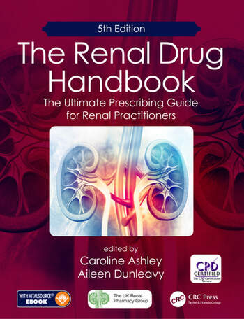 The Renal Drug Handbook The Ultimate Prescribing Guide for Renal Practitioners, 5th Edition book cover