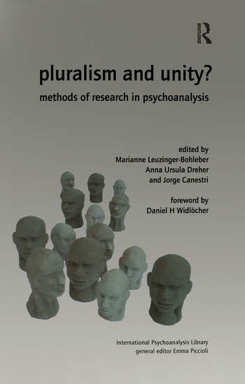 Pluralism and Unity? Methods of Research in Psychoanalysis book cover