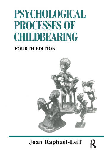 The Psychological Processes of Childbearing Fourth Edition book cover