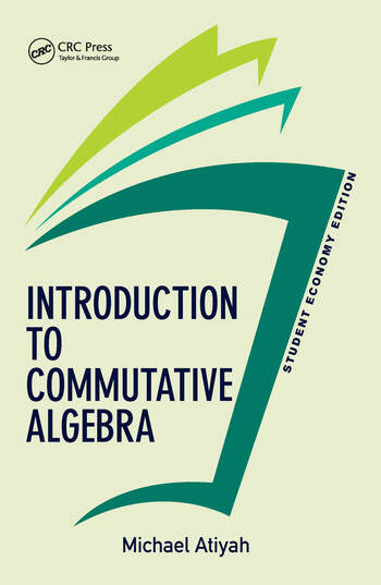Introduction To Commutative Algebra, Student Economy Edition book cover