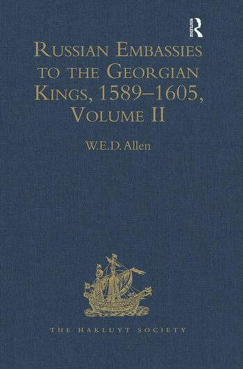 Russian Embassies to the Georgian Kings, 1589–1605 Volume II book cover