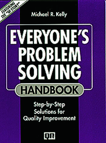 Everyone's Problem Solving Handbook Step-by-Step Solutions for Quality Improvement book cover