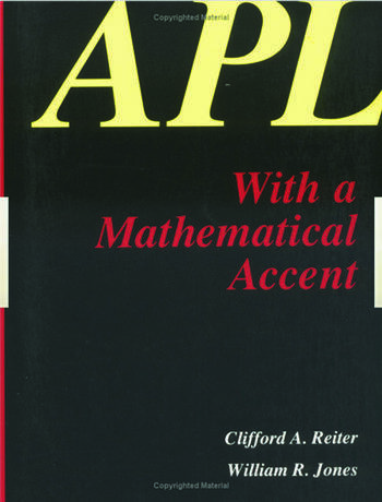 APL with a Mathematical Accent book cover