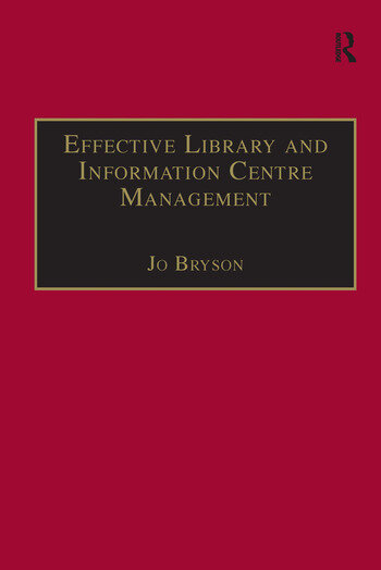 Effective Library and Information Centre Management book cover