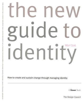 The New Guide to Identity How to Create and Sustain Change Through Managing Identity book cover