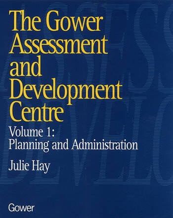 The Gower Assessment and Development Centre Planning and Administration book cover