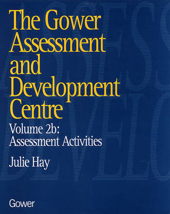The Gower Assessment and Development Centre Assessment Activities book cover