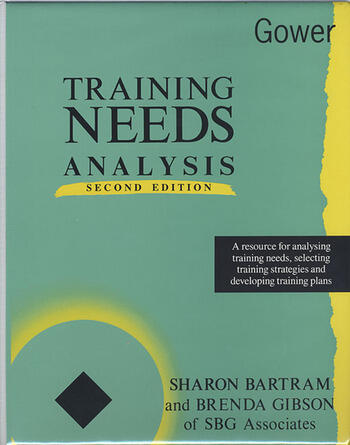 Training Needs Analysis A Resource for Analysing Training Needs, Selecting Training Strategies and Developing Training Plans book cover