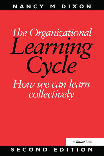 The Organizational Learning Cycle How We Can Learn Collectively book cover