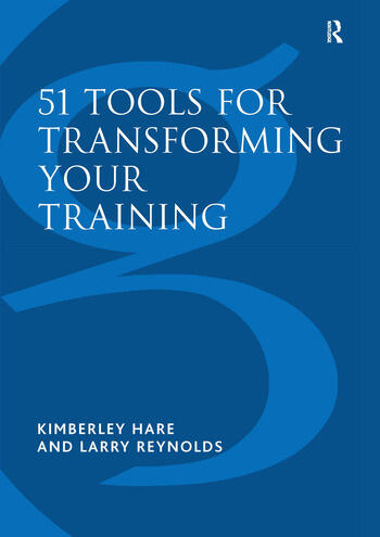 51 Tools for Transforming Your Training Bringing Brain-Friendly Learning to Life book cover