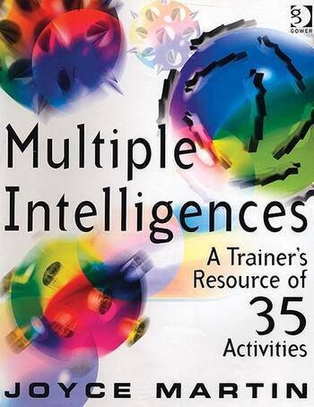 Multiple Intelligences A Trainer's Resource of 35 Activities book cover