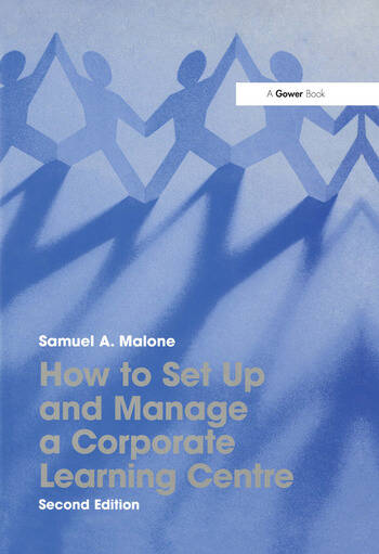 How to Set Up and Manage a Corporate Learning Centre book cover