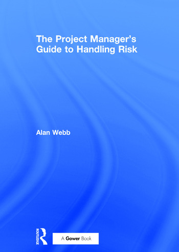 The Project Manager's Guide to Handling Risk book cover