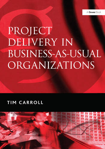 Project Delivery in Business-as-Usual Organizations book cover