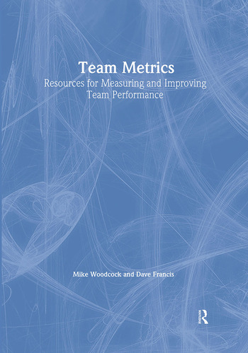 Team Metrics Resources for Measuring and Improving Team Performance book cover