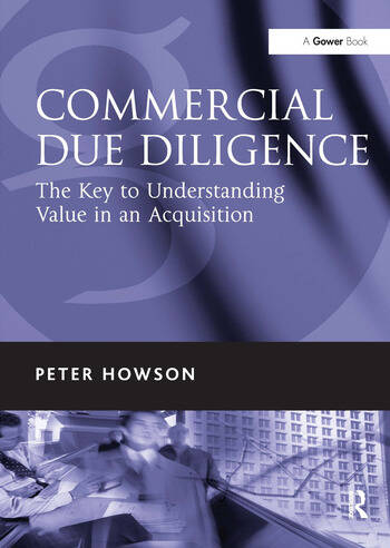 Commercial Due Diligence The Key to Understanding Value in an Acquisition book cover