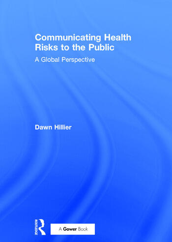Communicating Health Risks to the Public A Global Perspective book cover