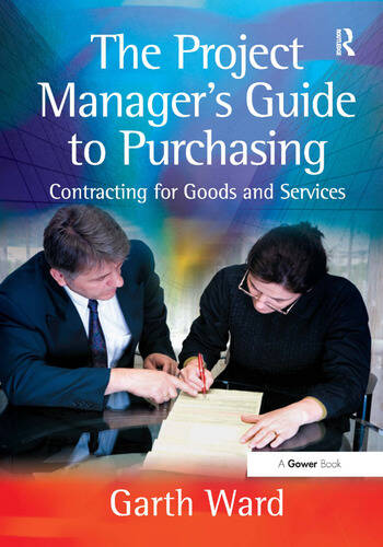 The Project Manager's Guide to Purchasing Contracting for Goods and Services book cover