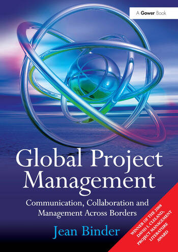 Global Project Management Communication, Collaboration and Management Across Borders book cover
