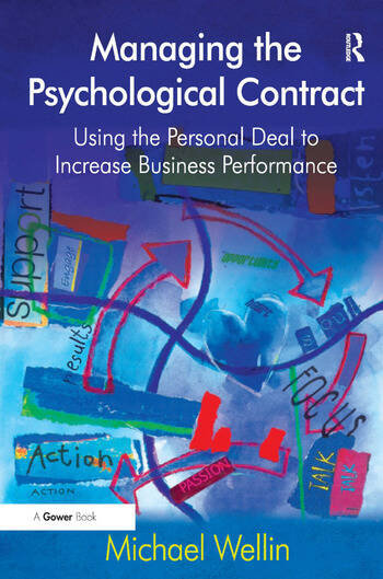 Managing the Psychological Contract Using the Personal Deal to Increase Business Performance book cover