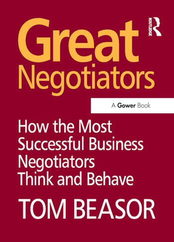 Great Negotiators How the Most Successful Business Negotiators Think and Behave book cover