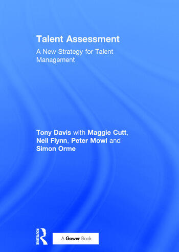 Talent Assessment A New Strategy for Talent Management book cover