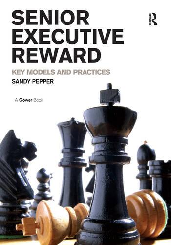 Senior Executive Reward Key Models and Practices book cover
