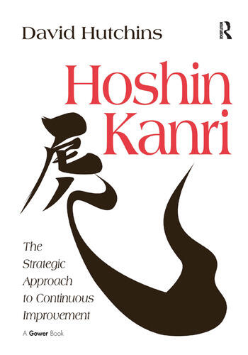 Hoshin Kanri The Strategic Approach to Continuous Improvement book cover