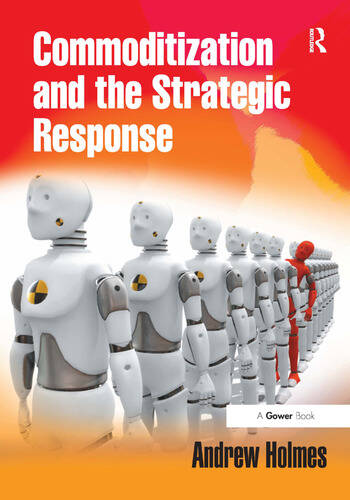 Commoditization and the Strategic Response book cover