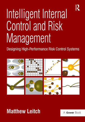 Intelligent Internal Control and Risk Management Designing High-Performance Risk Control Systems book cover