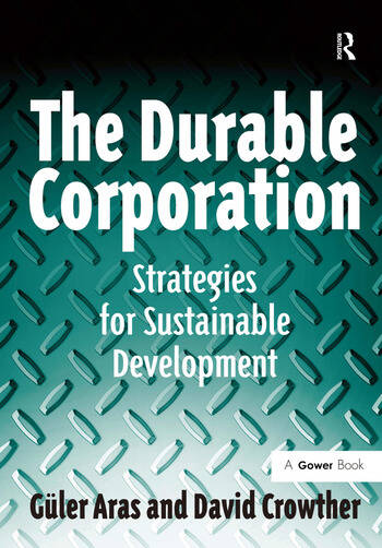 The Durable Corporation Strategies for Sustainable Development book cover
