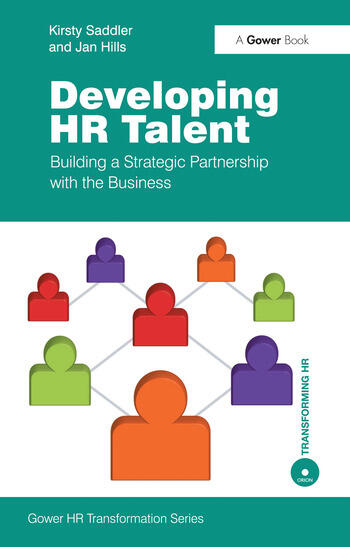 Developing HR Talent Building a Strategic Partnership with the Business book cover