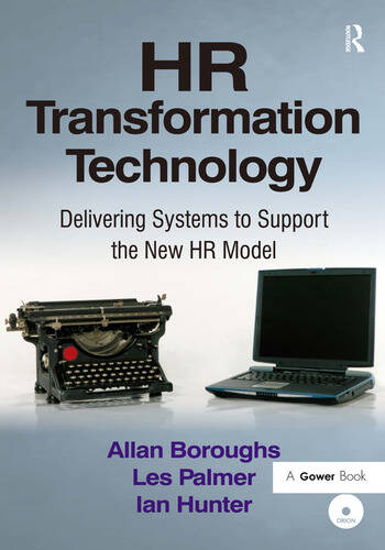 HR Transformation Technology Delivering Systems to Support the New HR Model book cover