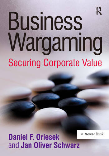 Business Wargaming Securing Corporate Value book cover