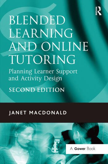 Blended Learning and Online Tutoring Planning Learner Support and Activity Design book cover