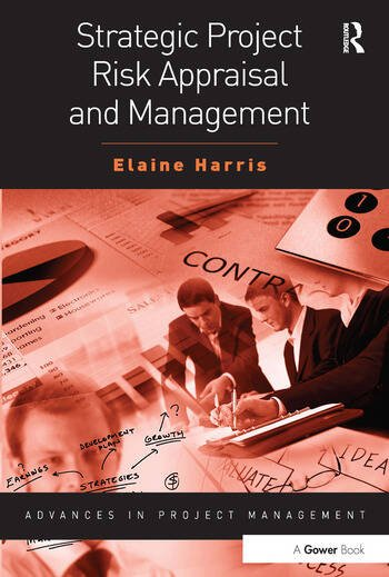 Strategic Project Risk Appraisal and Management book cover