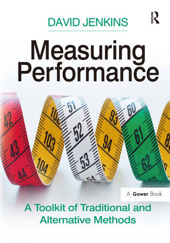 Measuring Performance A Toolkit of Traditional and Alternative Methods book cover