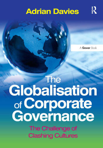 The Globalisation of Corporate Governance The Challenge of Clashing Cultures book cover