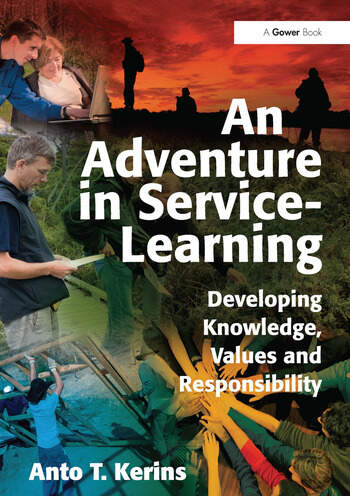 An Adventure in Service-Learning Developing Knowledge, Values and Responsibility book cover