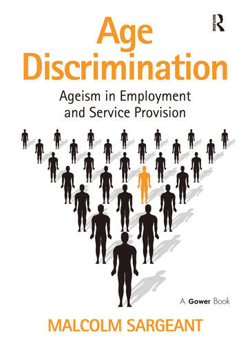 Age Discrimination Ageism in Employment and Service Provision book cover