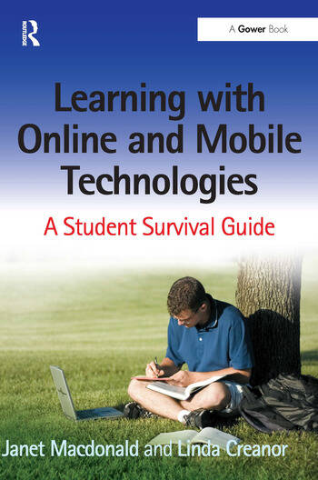 Learning with Online and Mobile Technologies A Student Survival Guide book cover