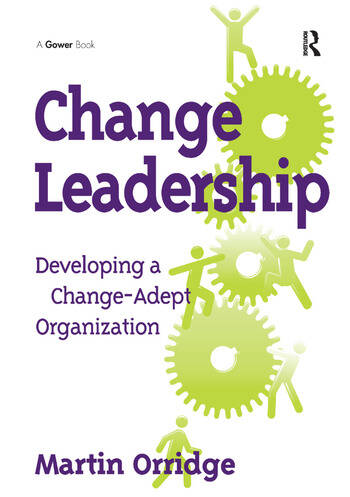 Change Leadership Developing a Change-Adept Organization book cover