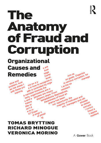 The Anatomy of Fraud and Corruption Organizational Causes and Remedies book cover