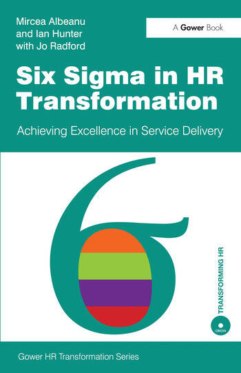 Six Sigma in HR Transformation Achieving Excellence in Service Delivery book cover
