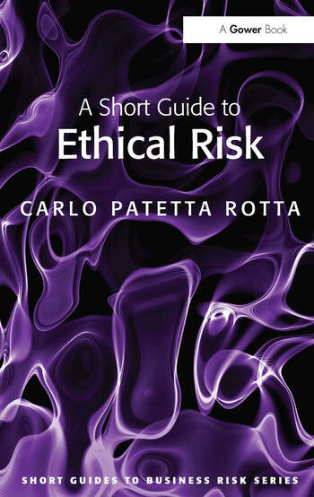 A Short Guide to Ethical Risk book cover