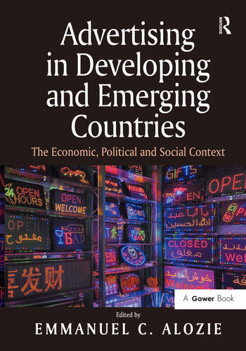 Advertising in Developing and Emerging Countries The Economic, Political and Social Context book cover