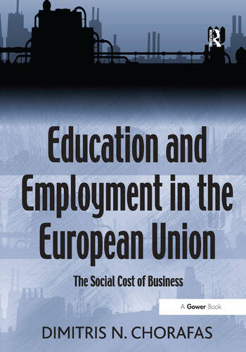 Education and Employment in the European Union The Social Cost of Business book cover