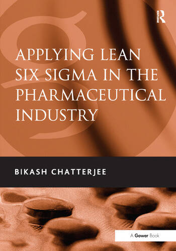 Applying Lean Six Sigma in the Pharmaceutical Industry book cover